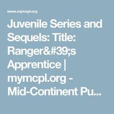 Juvenile Series and Sequels: Title: Ranger's Apprentice | mymcpl.org - Mid-Continent Public Library