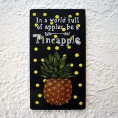 """Items similar to Hand painted Painting Quote Wood Sign – Wall Art """" In a world full of apples, be a Pineapple""""Positive Decor - Positive Gift on Etsy Wooden Signs With Sayings, Funny Paintings, Hand Painted, Unique Jewelry, Handmade Gifts, Vintage, Handcrafted Gifts, Hand Made Gifts, Diy Gifts"""