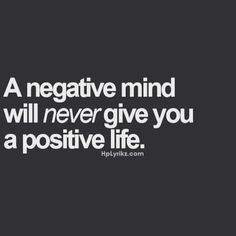 Stop being so negative!