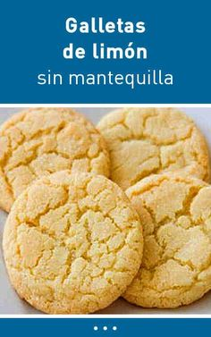 Galletas de limón sin mantequilla Cookie Desserts, Cookie Recipes, Dessert Recipes, Delicious Desserts, Yummy Food, Pan Dulce, Sin Gluten, Kitchen Recipes, Love Food