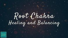"""Root Chakra Meditation - Healing and Balancing uses 396hz Solfeggio frequency.  The 396hz frequency is said to activate the Root Chakra """"Muladhara""""."""