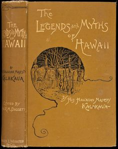 1888 The Legends and Myths of Hawaii