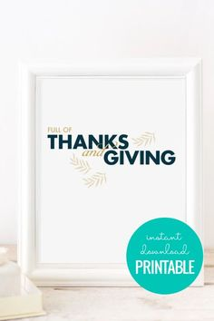 Full of Thanks and Giving | Thanksgiving Printable via shop.remodelaholic.com Thanksgiving decor. Thanksgiving printables. #prettyprintables #printabledecor #printablethanksgivingpritns
