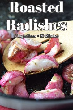 Roasted Radishes - A delicious side dish made with just 4 simple ingredients in less than 20 minutes.  This is the best way to cook radishes! Radish Recipe | Roasted Radishes | Baked Radishes Healthy Vegetable Recipes, Vegetable Side Dishes, Radish Recipes, Beef Recipes, Brunch Recipes, Easy Dinner Recipes, Roasted Radishes, Friend Recipe, Easy No Bake Desserts