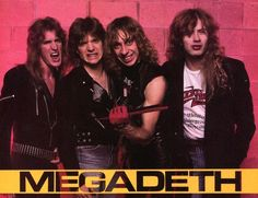 MEGADETH. MUSTAINE'S CUTE FACE