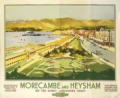 Morecambe and Heysham on the sunny Lancashire Coast - 1949 - (Claude Buckle) - Posters Uk, Train Posters, Railway Posters, Poster Prints, British Travel, Morecambe, Nostalgia, Beautiful Posters, England