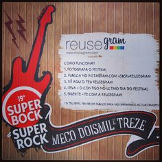 Tag you Super Bock Super Rock with #SBSR #Reusegram and we'll turn your photos into reusable stickers Super Bock