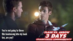 3 DAYS! #Flash #Arrow #Flarrow