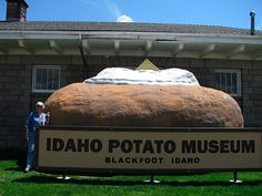 Blackfoot, ID - Idaho Potato Museum.  The potato is the world's most popular vegetable and Idaho's most famous product, so this is a top attraction. It features a museum, an everything-potatoes gift shop, and the world's largest potato chip. Admission includes a free baked potato and toppings.