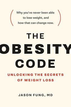 Prof's Words: 'What Caused the Obesity Epidemic' – Expanded Foreword to Dr Jason Fung's New Book The Obesity Code