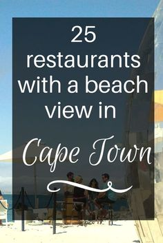 No trip to Cape Town is complete without enjoying sun-downers at some of the best beaches in Cape Town.
