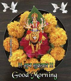 Good Morning Happy Friday, Beautiful Love Pictures, Durga, Ganesha, Mornings, Religion, God, Image, Dios