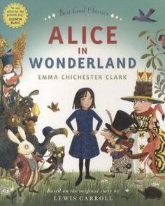 Alice In Wonderland (Picture Book Classics Edition) Emma Chichester Clark