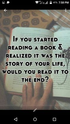 I would read until the part where I'm reading the book comes to just replay all the thoughts