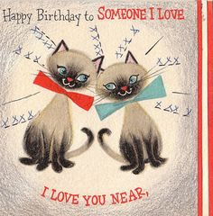 Happy Birthday- To Someone I Love- 1950s Vintage Hallmark Card- Used