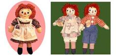 I had both Raggedy Ann and Andy.  Remember the outlined red heart under their shirts.