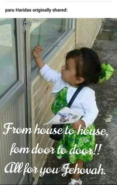 Doing Jehovah's work at a young age :)