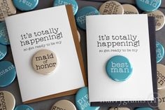 It's Totally Happening Bridal Party Button Cards for Bridesmaid, Groomsman, Maid of Honor, Best Man and All Wedding Party by Marrygrams