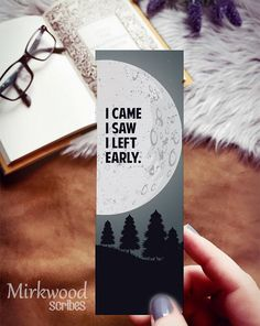 Introvert Bookmark, I Came, I Saw, I Left Early Bookmark, Moon Bookmark for Books