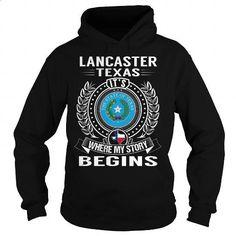 Lancaster, Texas Its Where My Story Begins - #dc hoodies #vintage t shirt. PURCHASE NOW => https://www.sunfrog.com/States/Lancaster-Texas-Its-Where-My-Story-Begins-Black-Hoodie.html?60505