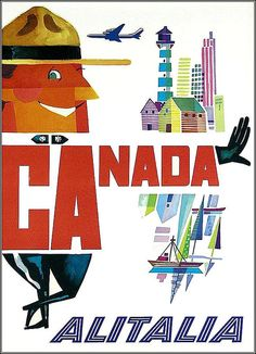 Canada Travel poster design by R. Travel Ads, Airline Travel, Air Travel, Travel Agency, Party Vintage, Girls Love Travel, Vintage Travel Posters, Vintage Airline, Kunst Poster