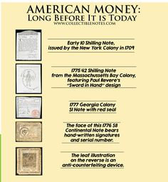 American Money: Long Before It is Today http://www.collectiblenotes.com/blog/american-money-long-before-it-is-today/