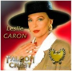 www.facebook.com/falconcrestblog Falcon Crest Actress of the Week! ☞ Please share with your friends, like and comment ☜ #falconcrest #soapoperas #80s #tvshows #lesliecaron #Leslie Caron