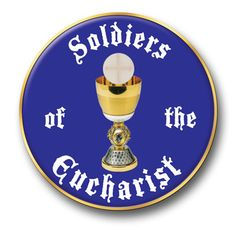 Soldiers of the Eucharist