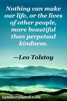 Kindness is a strong thing that can influence even the unwillingness of others...