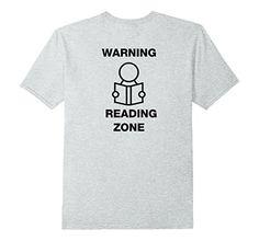 Mens Warning Reading Zone T-shirt 2XL Heather Grey Reader... https://www.amazon.com/dp/B074LHH2H6/ref=cm_sw_r_pi_dp_x_yrqYzbDKNYSW6