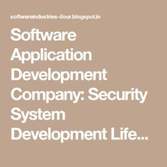 Software Application Development Company: Security System Development Lifecycle #SoftwareDevelopmentCompanyIndia #ASP.NETCompanyIndia #c#CompanyIndia #WebDevelopmentCompanyIndia