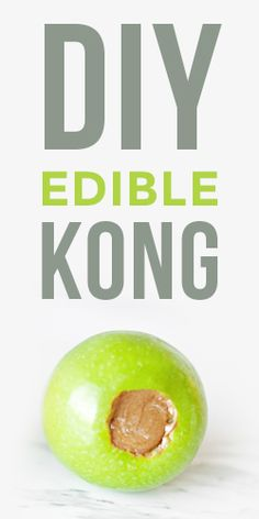DIY: Your Dog Will Love This Edible Apple Kong Toy