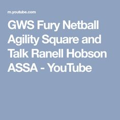 GWS Fury Netball Agility Square and Talk Ranell Hobson ASSA - YouTube