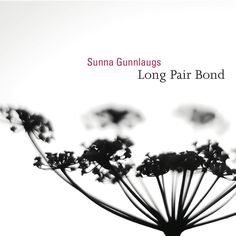 A gorgeous minimal cover on this album by Icelandic pianist Sunna Gunnlaugs. I helped fund this album with a modest contribution through Kickstarter, and I'm glad I did because it contains some beautiful music.
