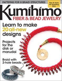 See Kumihimo in a Brand-New Light!