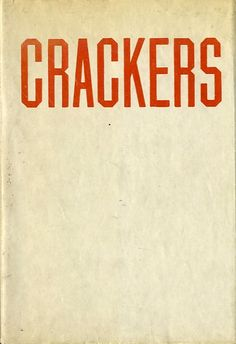 """:: """"CRACKERS"""", Photographs by Ed Ruscha, Joe Goode, and Ken Price illustrating Mason Williams' 1967 short Story """"How to Derive the Maximum Enjoyment from Crackers"""", Heavy Industry Publications, 1969. First Edition, Limited 5000 copies ::"""