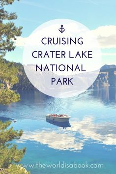 Cruising Crater Lake National Park - The World Is A Book