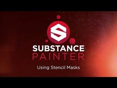 Substance Painter Beta 10: Using Stencil Masks - YouTube