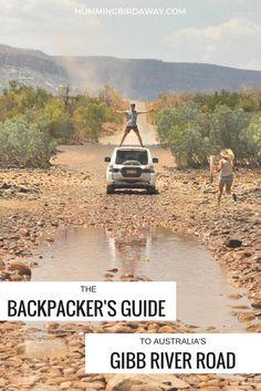 The Backpacker's Guide to Australia's Gibb River Road
