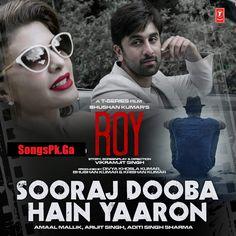 Songs.Pk Soraj Doba Hai Mp3 Song Roy Movie Arijit Singh Full SongsPk Download Sooraj Dooba Hai, Sooraj Dooba Hai Mp3, Sooraj Dooba Hai Song, Sooraj Dooba Hai Audio Song, Sooraj Dooba Hai Full Mp3 Song, Soraj Doba Hai Arijit Singh, Sooraj Dooba Hai Arigit...