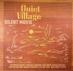 Quiet Village - Silent Movie (Vinyl, LP, Album) at Discogs