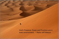 "From Pastor Jeff's sermong "" Lessons learned in the desert"" 11-3-2013"