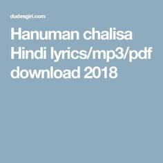 Hanuman chalisa Hindi lyrics/mp3/pdf download 2018
