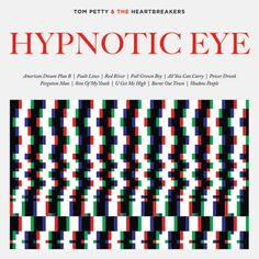 Tom Petty and the Heartbreakers 'Hypnotic Eye' Album Review  | Album Reviews | Rolling Stone
