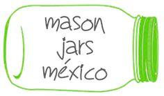 Mason Jars Mexico | Los originales Mason Jars de venta en México