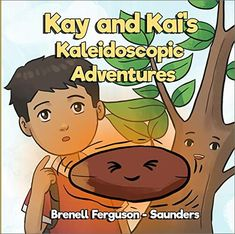 Now on Kindle In the Kaleidoscopic Adventure Series, siblings Kay and Kai explore the magnificent natural world around them, while learning about science. In these short stories the siblings chronicle journeys of investigation and exploration. Learning through reading has never been more fun!