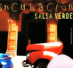 Incubación by Salsa Verde | World Music | Timbajazz