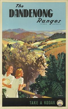 Dandenong Ranges by James Northfield - Australian Vintage Posters - Travel Posters Vintage Advertising Posters, Vintage Travel Posters, Vintage Advertisements, Vintage Ads, Retro Posters, Brisbane, Sydney, Party Vintage, Posters Australia