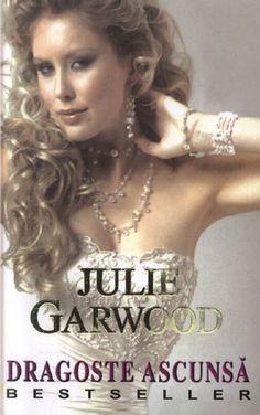 Julie Garwood - Dragoste Ascunsa Buchannan Renard 5 Julie Garwood, Best Sellers, Love Story, Book, Book Illustrations, Books