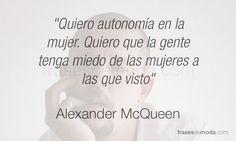 Frase de moda del diseñador Alexander McQueen